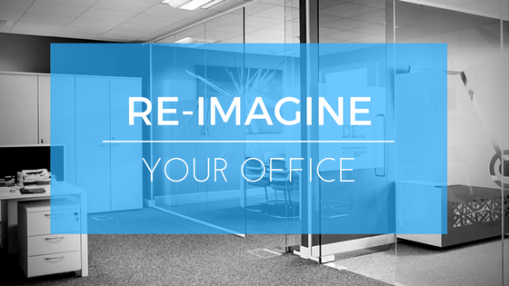 Re-imagine Your Office – 5 ways to maximise your office space